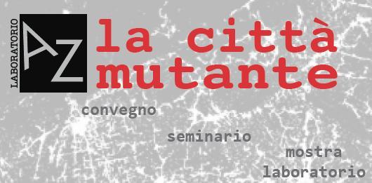 La città mutante