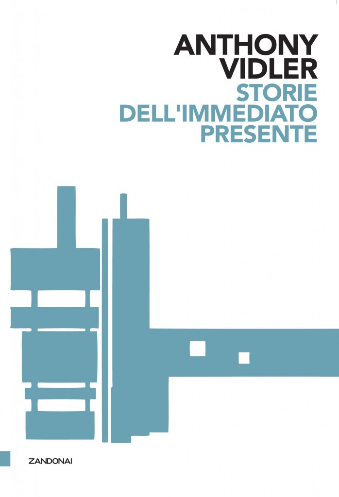 Vidler Storie dell'immediato presente
