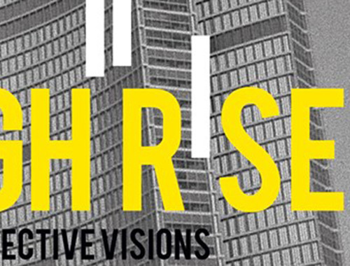 HIGH RISE - collective visions