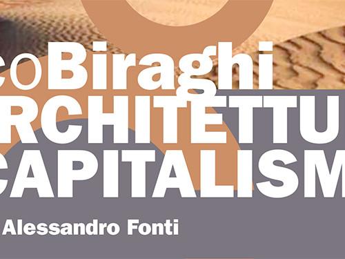 Marco Biraghi | ARCHITETTURA E CAPITALISMO | a Cagliari