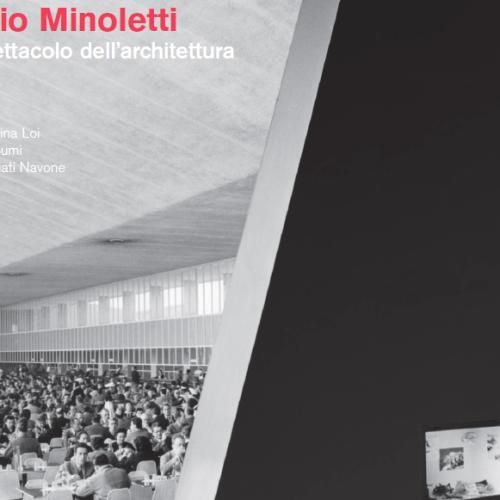 Giulio Minoletti - Lo spettacolo dell'architettura